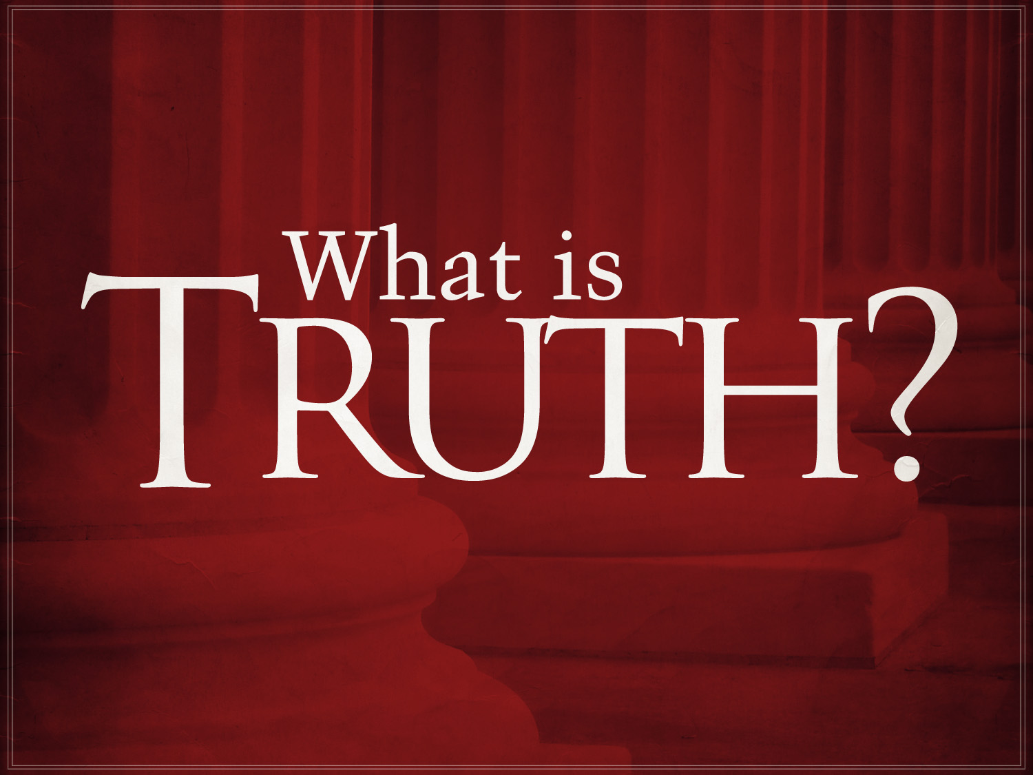 What is truth 75